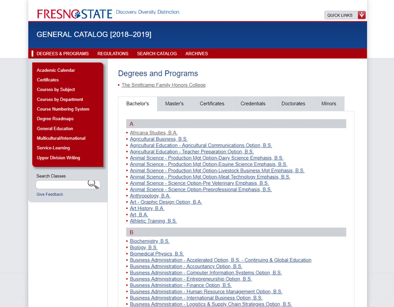 The best CMS for universities offers a suite of modules such Fresno State's course catalog and integrates with leading student information systems.