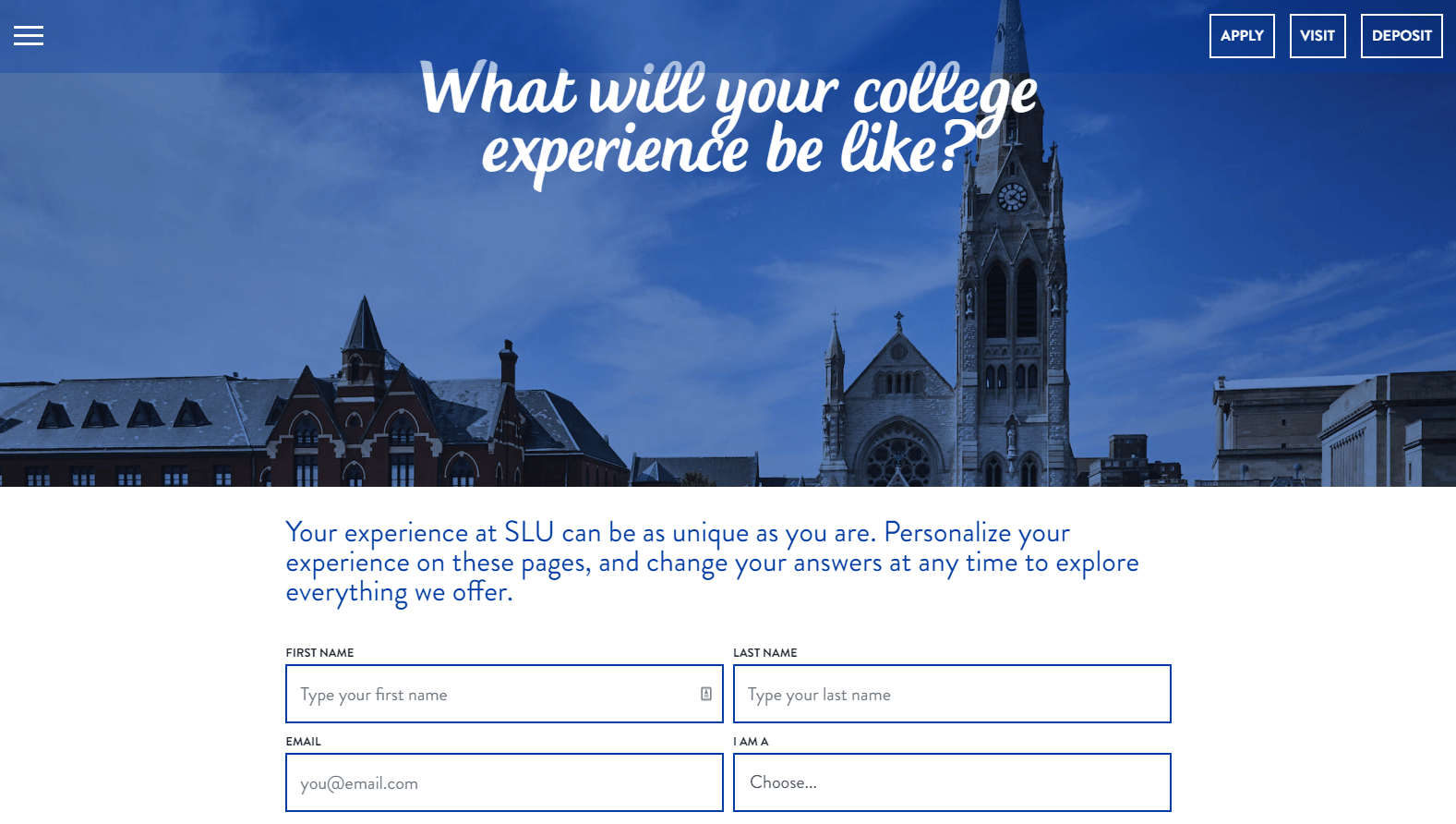 As one of the best college marketing campaigns, St. Louis University's admissions page allows students to customize their educational journey.