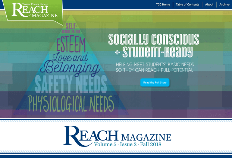 Tarrant County College's REACH Magazine is one of the award winning marketing campaigns.