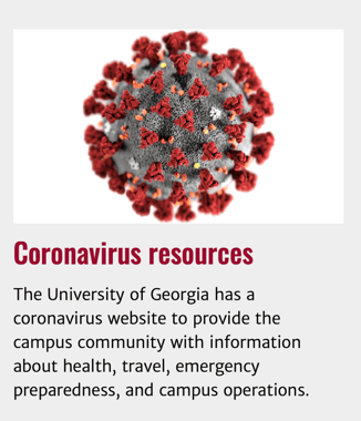 The University of Georgia created a coronavirus section on their website using OU Campus to address concerns about the virus.