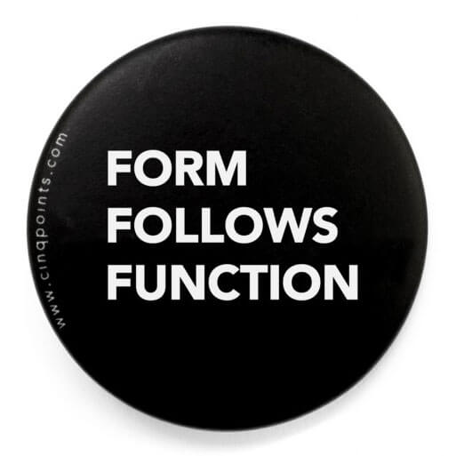 Form follows function is a basic design tenet to follow when designing a great higher ed website.